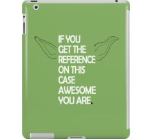 If you get the reference on this shirt awesome you are. iPad Case/Skin