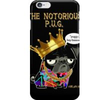 notorious pug iPhone Case/Skin