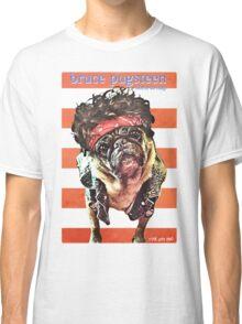 bruce pugsteen Classic T-Shirt