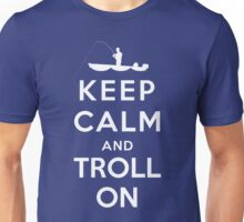 Keep Calm and Troll On Shirt Design Unisex T-Shirt