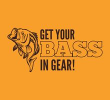Get Your Bass In Gear Shirt by hopper1982