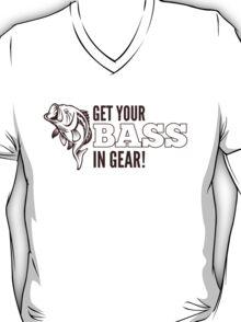 Get Your Bass In Gear Shirt T-Shirt