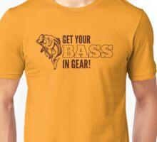 Get Your Bass In Gear Shirt Unisex T-Shirt