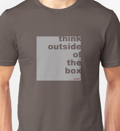 think out side the box (design) Unisex T-Shirt