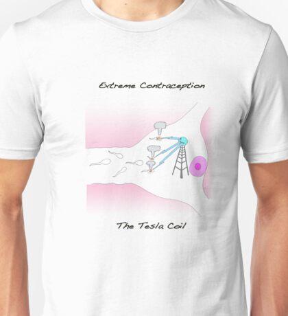 Extreme Contraception: The Tesla Coil Unisex T-Shirt