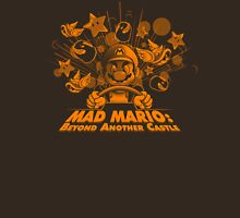 Mad Mario: Beyond Another Castle Unisex T-Shirt