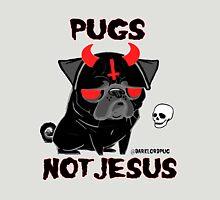 pugs not jesus Unisex T-Shirt