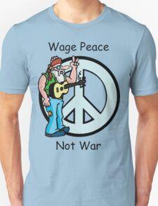 "Peace ""Wage Peace Not War"" T-Shirt"