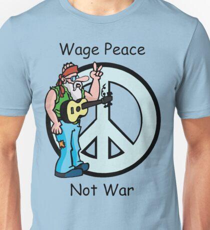 "Peace ""Wage Peace Not War"" Unisex T-Shirt"