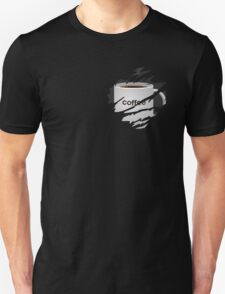 My love for coffee is too great!- Dark Roast Unisex T-Shirt