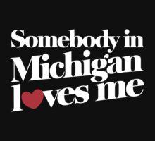 Somebody in Michigan LOVES me Kids Tee