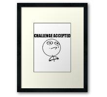 Challenge Accepted Framed Print