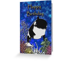 Happy Birthday Killer Whale Greeting Card