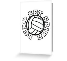 Bump set SPIKE volleyball team Greeting Card