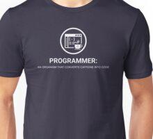 Programmer: An organism that converts caffeine into Unisex T-Shirt