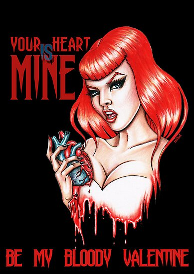 Be my bloody Valentine by Isobel Von Finklestein