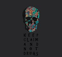 Keep claim and not drugs Skull Graphic (Negative) by thejoyker1986
