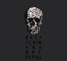 Keep claim and not drugs Skull Graphic (Hue) by thejoyker1986