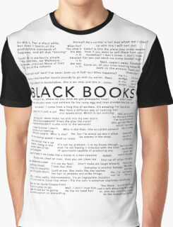 Black Books - Quotes Graphic T-Shirt