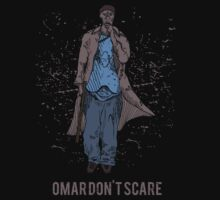 Omar Don't Scare by Tom Davison