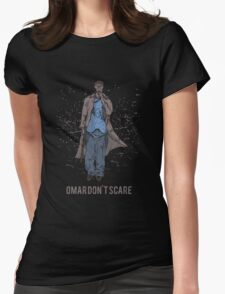 Omar Don't Scare Womens Fitted T-Shirt