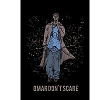 Omar Don't Scare Photographic Print