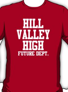 Hill Valley High - Back To The Future T-Shirt