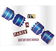 It's A Party Out Of This World Poster