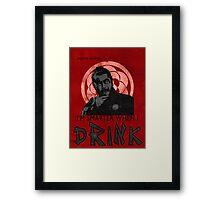 I'm SMARTER when I DRINK Framed Print