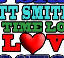 Valentine WHO - Smith Sticker