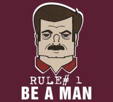 Rule#1 Be A Man T-Shirt