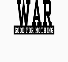 "Anti-War ""WAR Good For Nothing"" Womens Fitted T-Shirt"