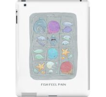 Fish Feel Pain iPad Case/Skin