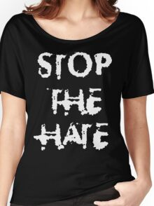 STOP THE HATE T-Shirt Women's Relaxed Fit T-Shirt