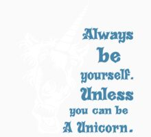 Defending Awesome - ALWAYS BE A UNICORN One Piece - Long Sleeve