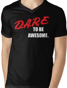 Defending Awesome - Dare to be Awesome Mens V-Neck T-Shirt