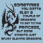 Defending Awesome - Dragon Slayer by DefendAwesome