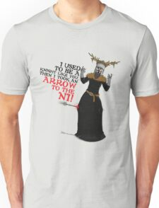 Arrow To The Ni!! Unisex T-Shirt