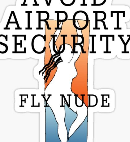 "Women's ""Avoid Airport Security - Fly Nude"" Sticker"