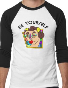 "Funny Women's ""Be Yourself"" Men's Baseball ¾ T-Shirt"