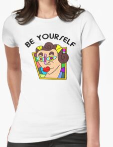 """Funny Women's """"Be Yourself"""" T-Shirt"""