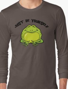 """Funny Frog """"Just Be Yourself"""" Long Sleeve T-Shirt"""