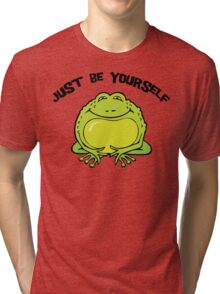 "Funny Frog ""Just Be Yourself"" Tri-blend T-Shirt"