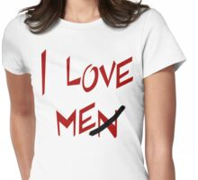 "Women's ""I Love Me"" Womens Fitted T-Shirt"