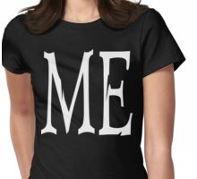 "Women's ""ME"" Dark Womens Fitted T-Shirt"