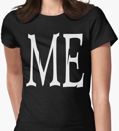 """Women's """"ME"""" Dark Womens Fitted T-Shirt"""