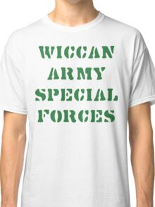 Wiccan Army Special Forces Classic T-Shirt
