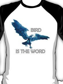 Anivia- Bird is the Word T-Shirt