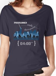 Programmer work at Night Women's Relaxed Fit T-Shirt