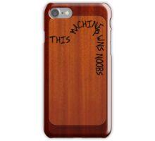 This Machine Pwns Noobs (iPhone 4/S version) - Hank Green iPhone Case/Skin
